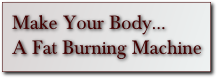 The Fat Burning Kitchen | Make your body a fat burning machine
